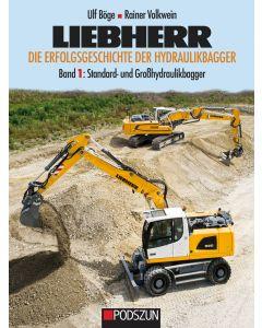 Liebherr Band 1: Standard- und Großhydraulikbagger