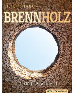 Brennholz  Technik & Ästhetik