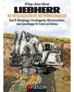 Liebherr – Die Erfolgsgeschichte der Hydraulikbagger Band 2